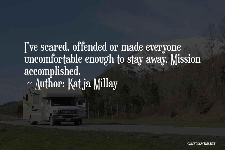 Offended Quotes By Katja Millay
