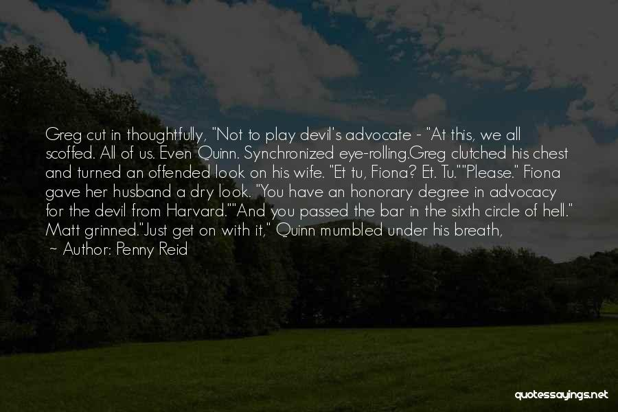 Offended Quotes By Penny Reid
