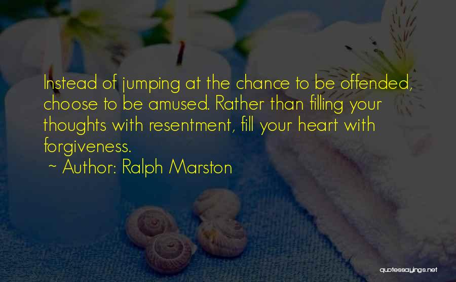 Offended Quotes By Ralph Marston