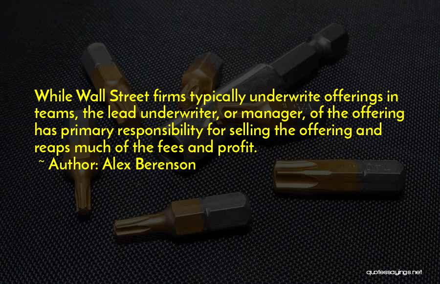 Offerings Quotes By Alex Berenson