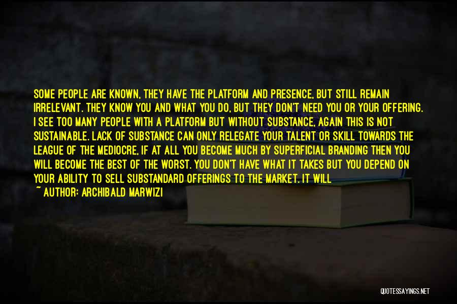 Offerings Quotes By Archibald Marwizi