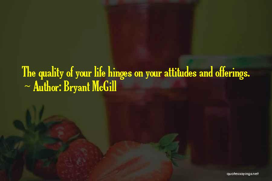 Offerings Quotes By Bryant McGill