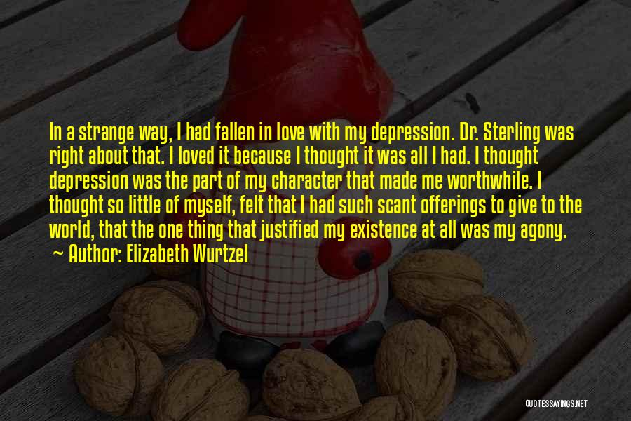 Offerings Quotes By Elizabeth Wurtzel