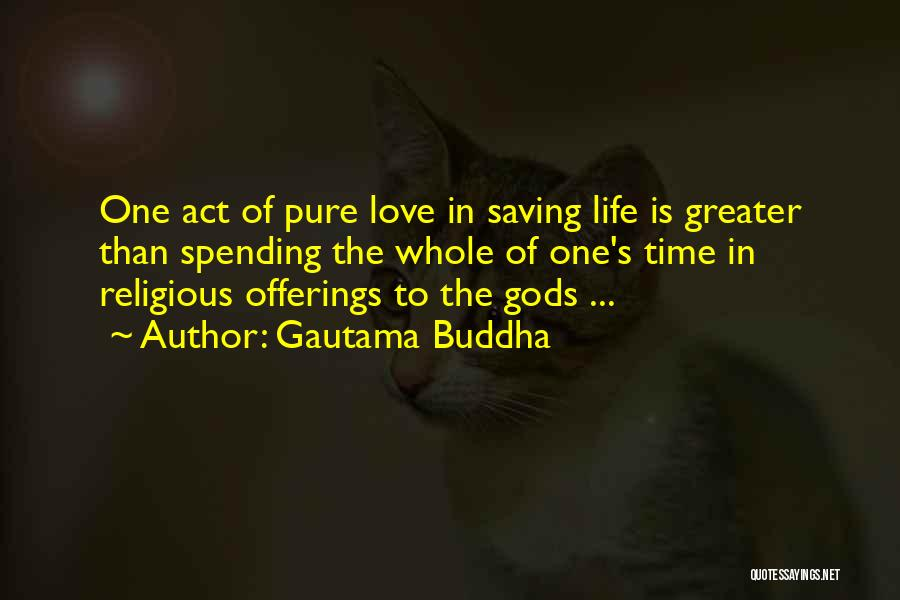 Offerings Quotes By Gautama Buddha
