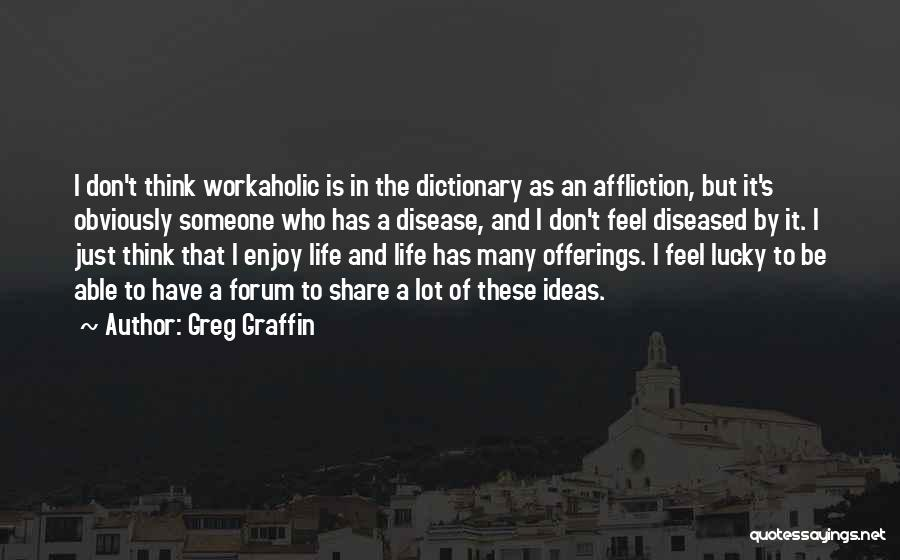 Offerings Quotes By Greg Graffin