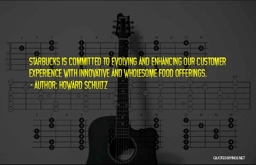 Offerings Quotes By Howard Schultz
