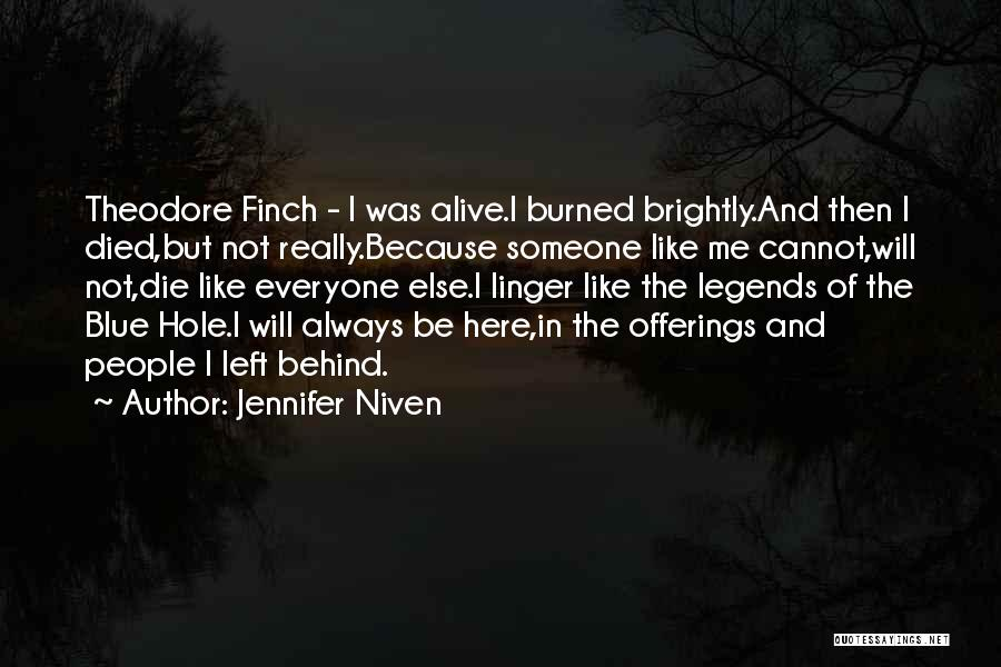 Offerings Quotes By Jennifer Niven