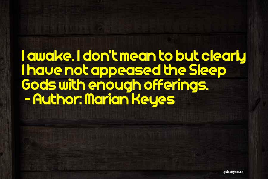 Offerings Quotes By Marian Keyes