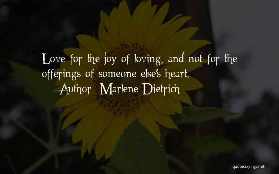 Offerings Quotes By Marlene Dietrich