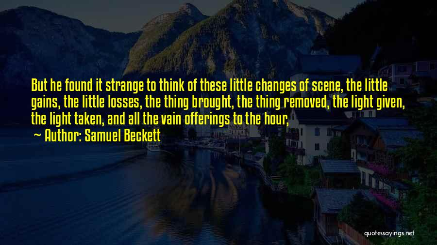 Offerings Quotes By Samuel Beckett