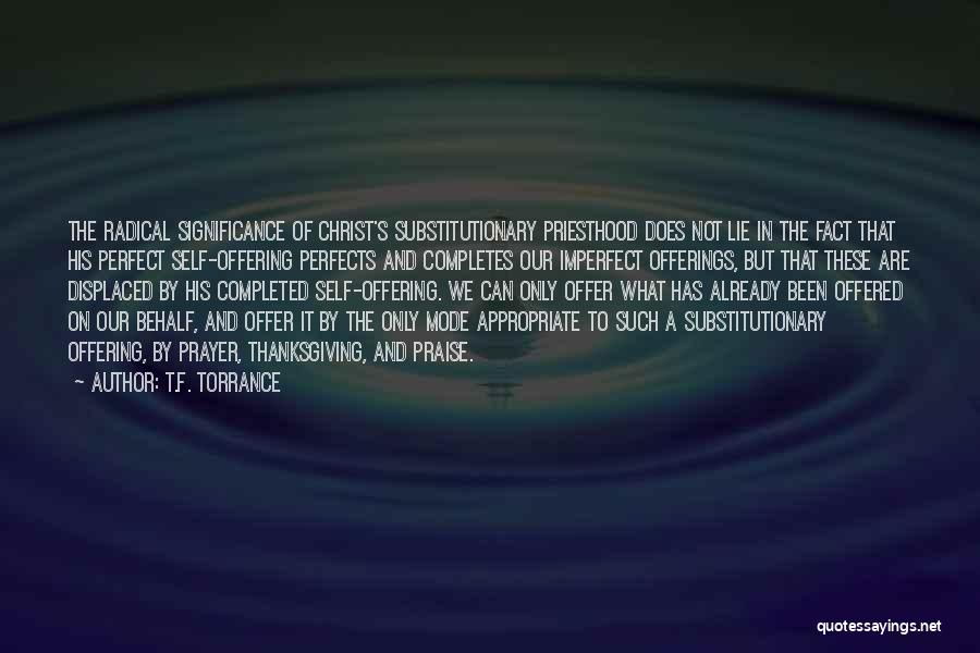 Offerings Quotes By T.F. Torrance