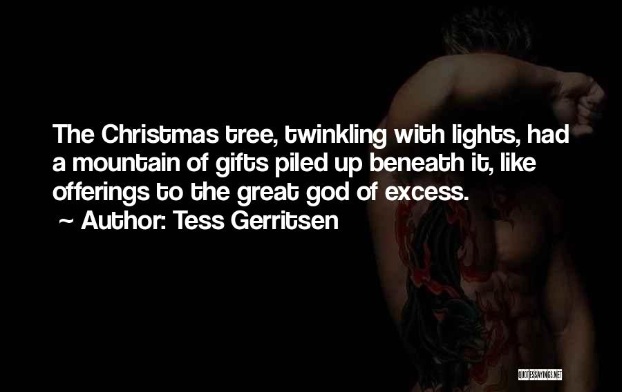 Offerings Quotes By Tess Gerritsen