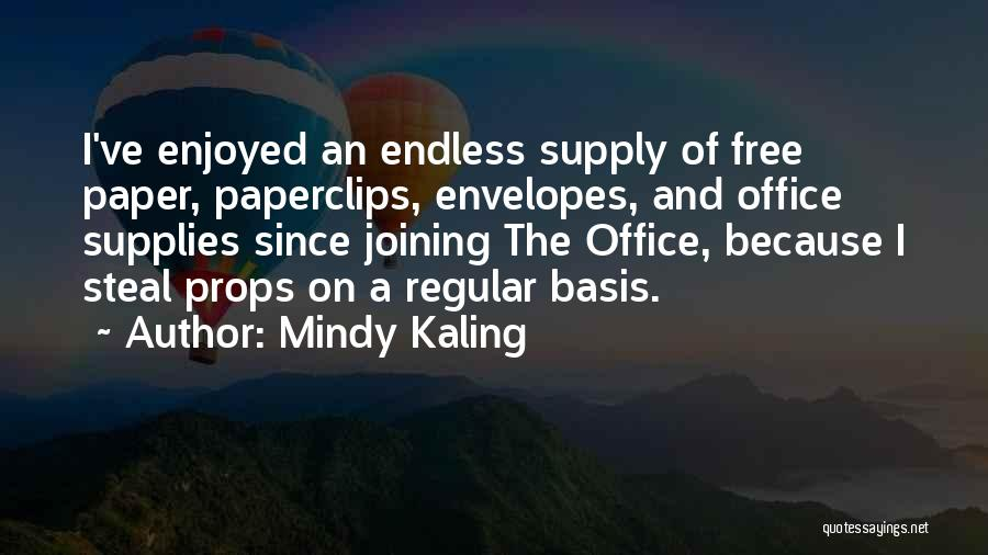 Office Supply Quotes By Mindy Kaling