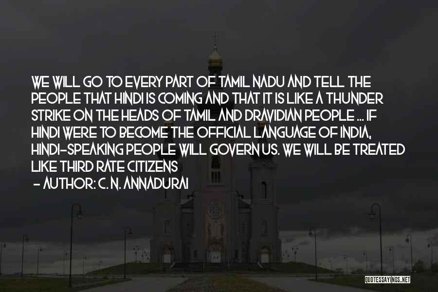 Official Language Hindi Quotes By C. N. Annadurai