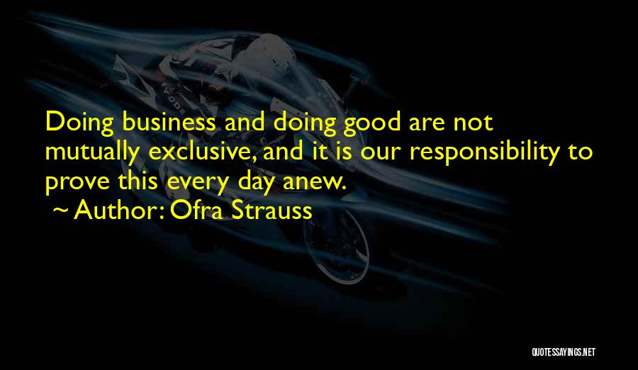 Ofra Strauss Quotes 1487391