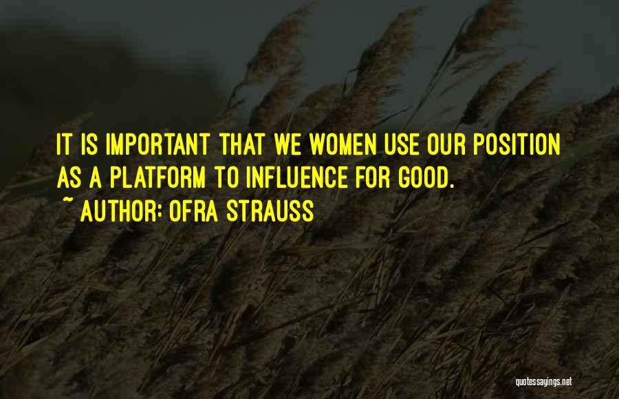 Ofra Strauss Quotes 1819467