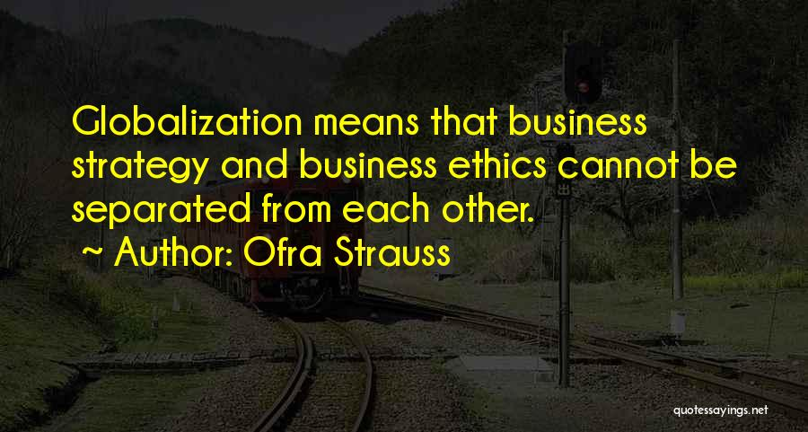 Ofra Strauss Quotes 428591