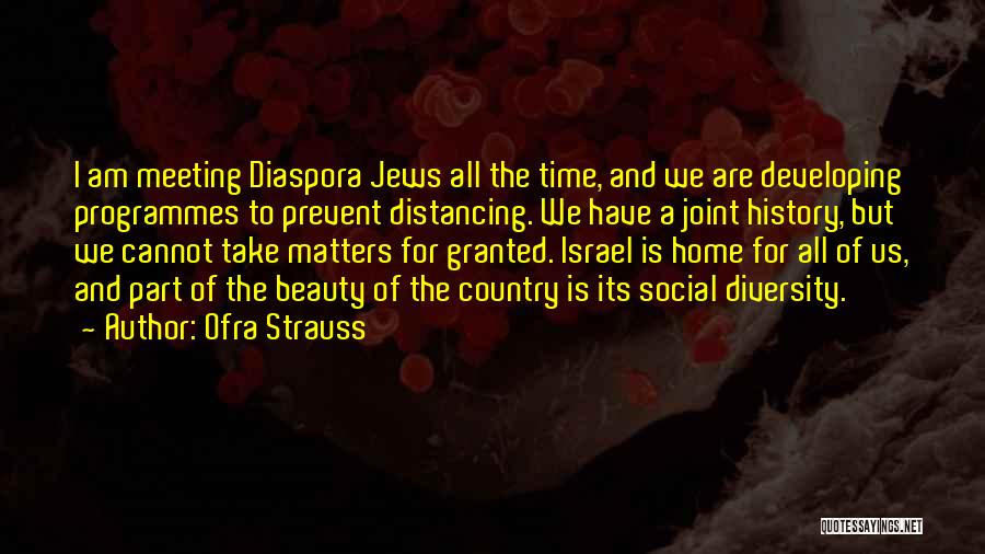 Ofra Strauss Quotes 485475