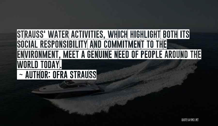 Ofra Strauss Quotes 618844