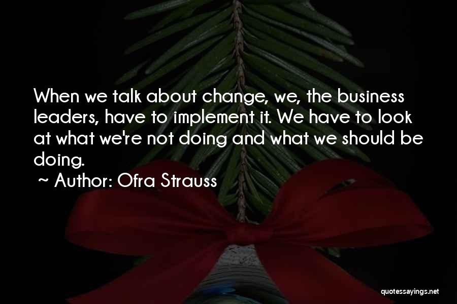 Ofra Strauss Quotes 833638