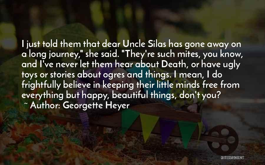 Ogres Quotes By Georgette Heyer