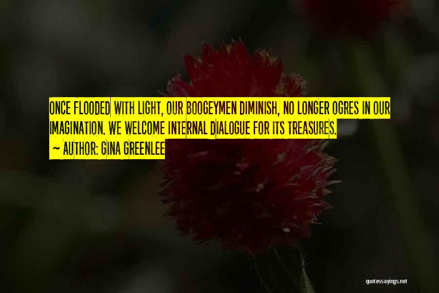 Ogres Quotes By Gina Greenlee