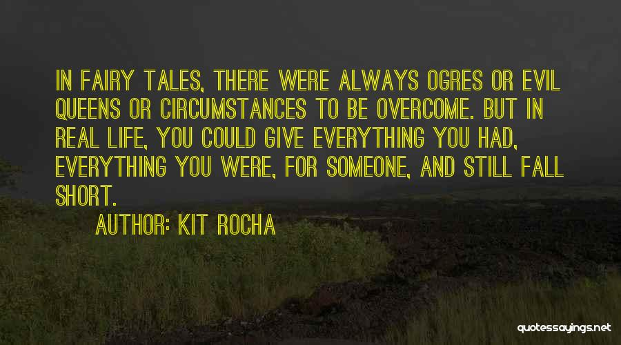 Ogres Quotes By Kit Rocha