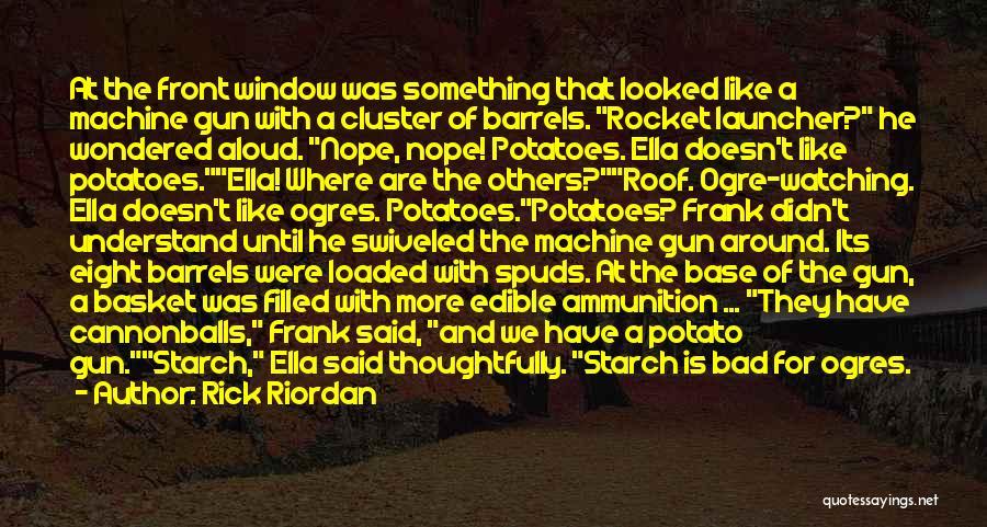 Ogres Quotes By Rick Riordan