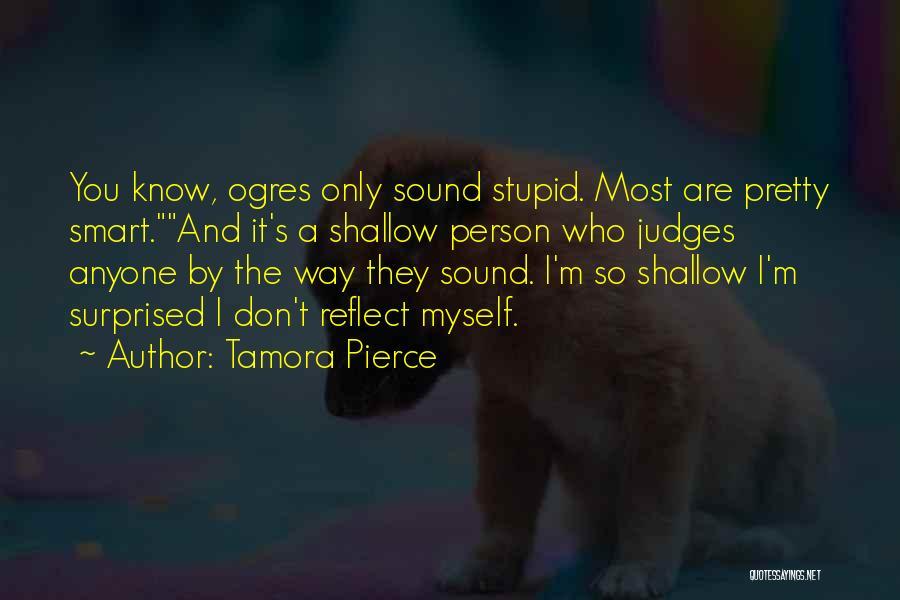 Ogres Quotes By Tamora Pierce