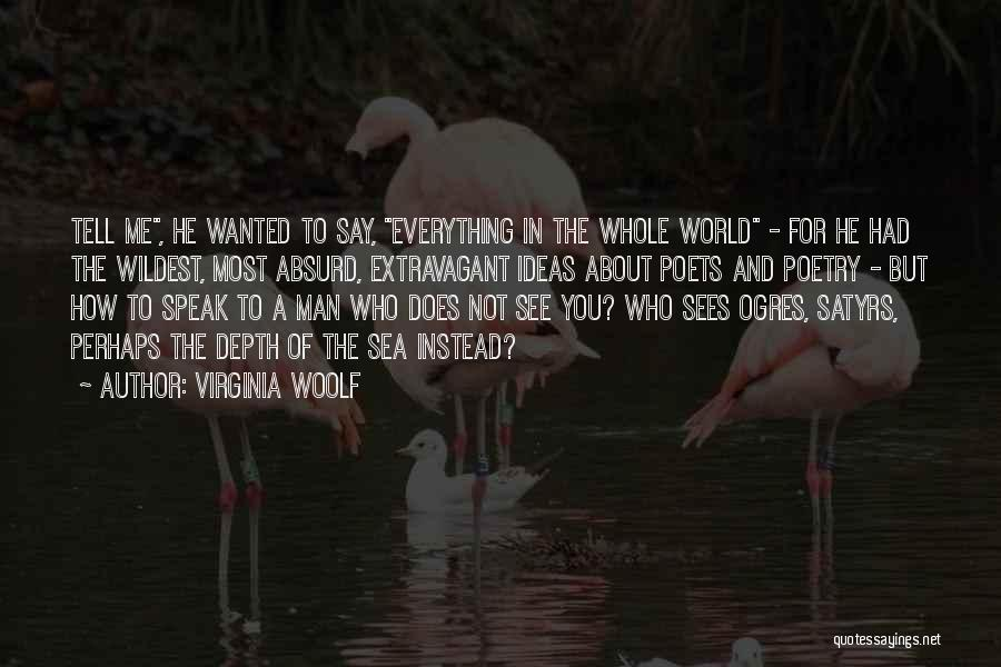 Ogres Quotes By Virginia Woolf