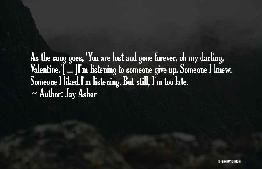 Oh But Darling Quotes By Jay Asher