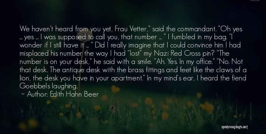 Oh Yes I Did Quotes By Edith Hahn Beer