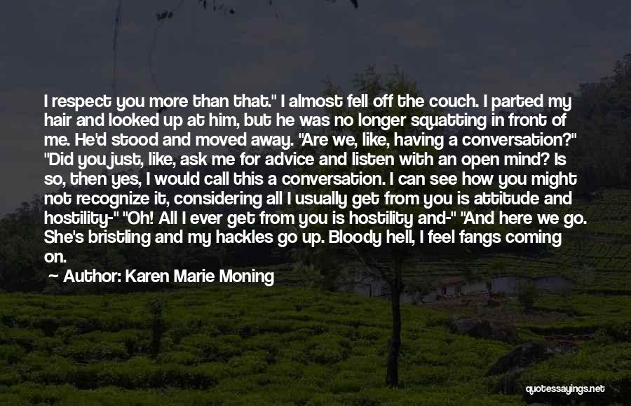 Oh Yes I Did Quotes By Karen Marie Moning