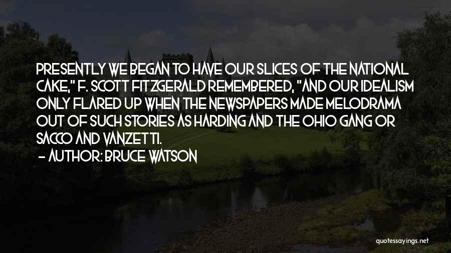 Ohio National Quotes By Bruce Watson