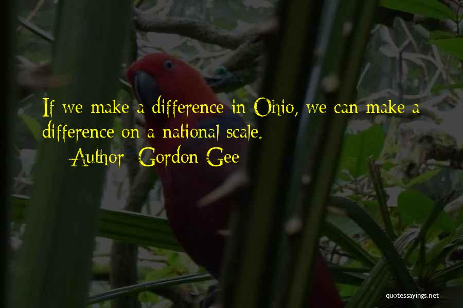 Ohio National Quotes By Gordon Gee