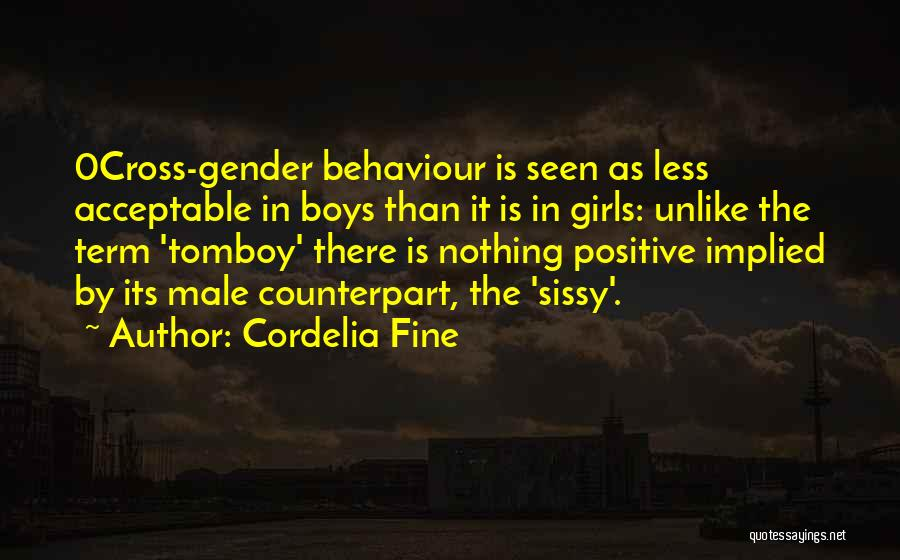 Ok Fine Whatever Quotes By Cordelia Fine