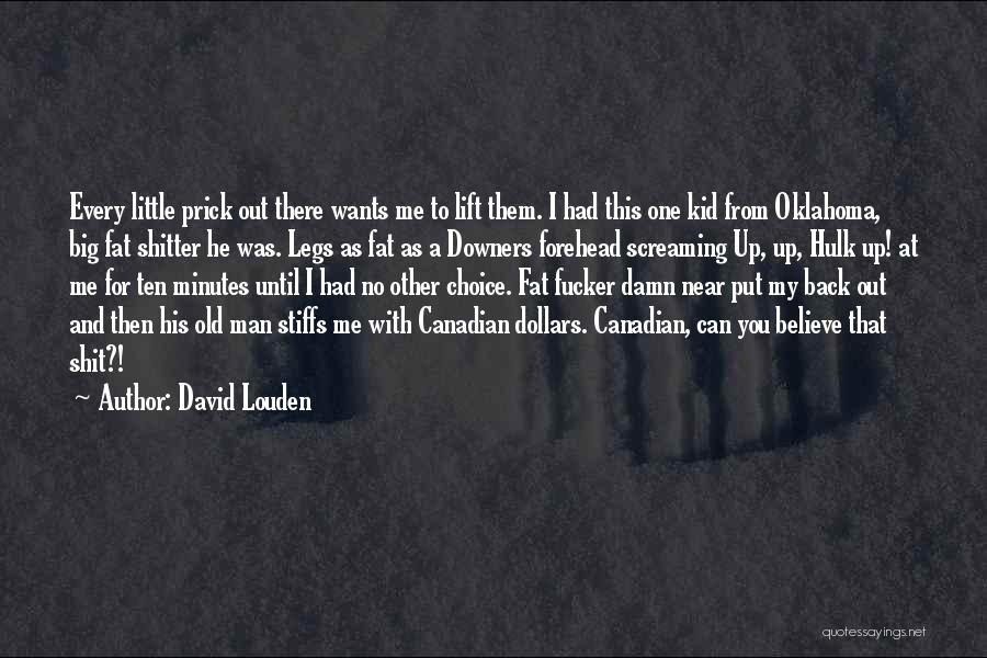 Oklahoma Kid Quotes By David Louden