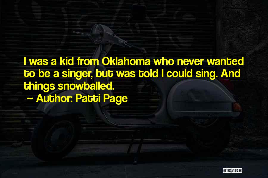 Oklahoma Kid Quotes By Patti Page