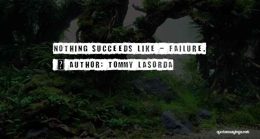Oksana Rus Quotes By Tommy Lasorda