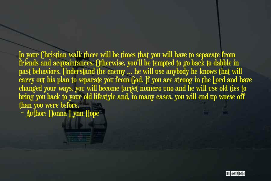 Old Acquaintances Quotes By Donna Lynn Hope