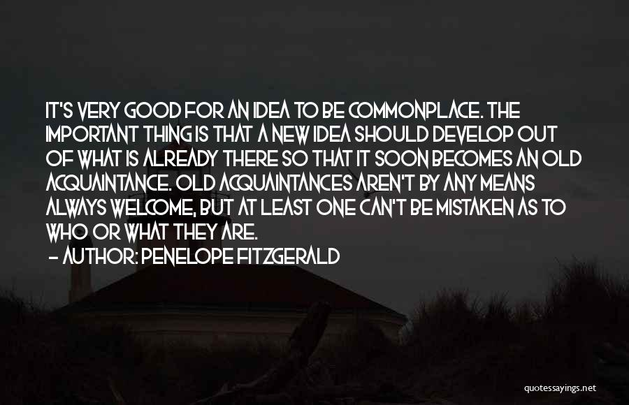 Old Acquaintances Quotes By Penelope Fitzgerald