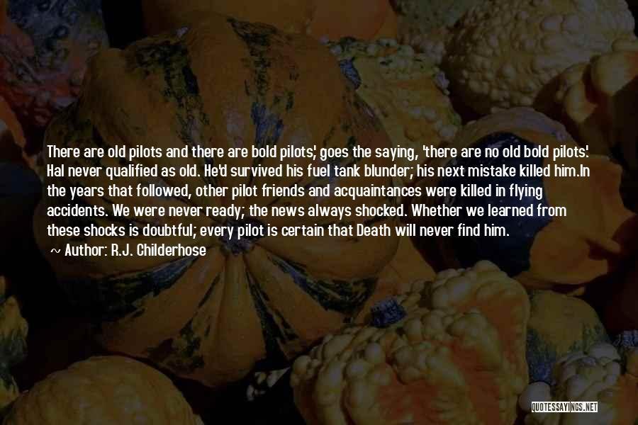 Old Acquaintances Quotes By R.J. Childerhose