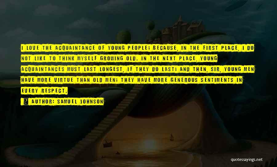 Old Acquaintances Quotes By Samuel Johnson