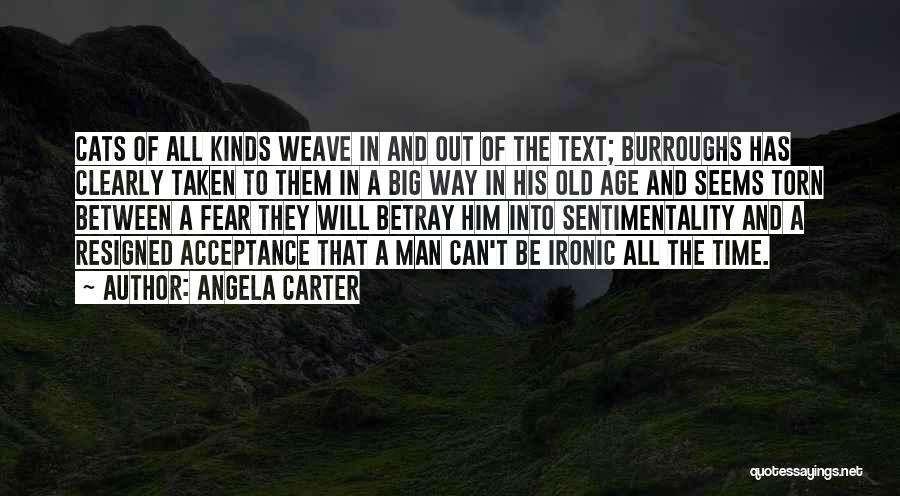 Old Age And Time Quotes By Angela Carter