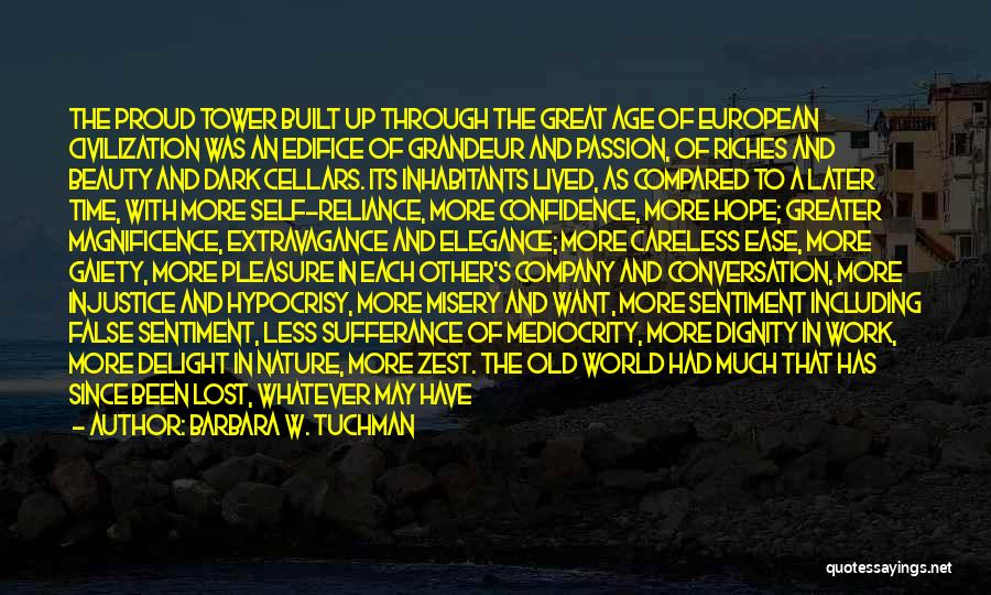 Old Age And Time Quotes By Barbara W. Tuchman
