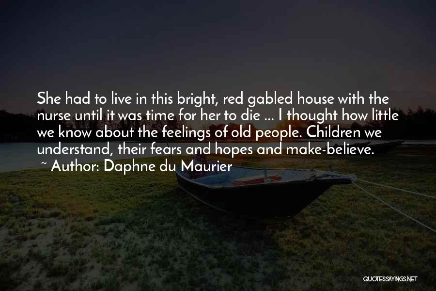 Old Age And Time Quotes By Daphne Du Maurier