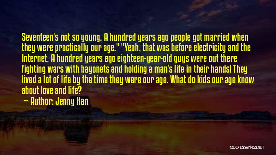 Old Age And Time Quotes By Jenny Han