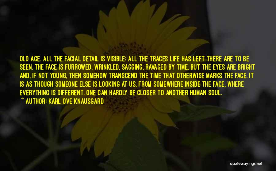 Old Age And Time Quotes By Karl Ove Knausgard