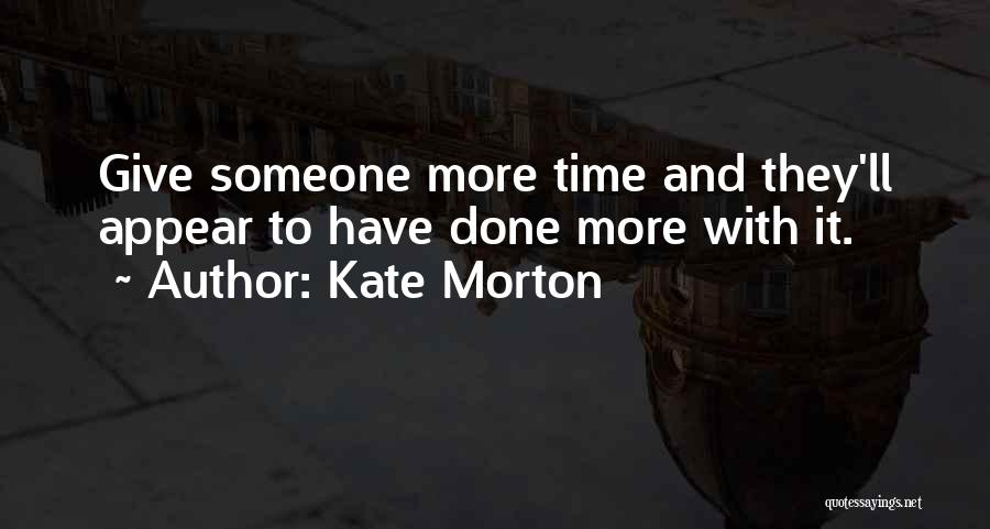 Old Age And Time Quotes By Kate Morton
