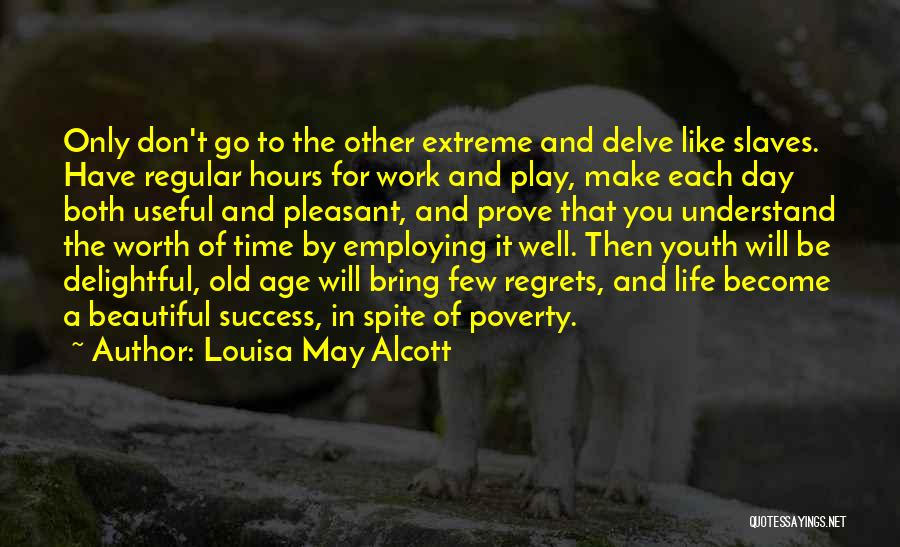 Old Age And Time Quotes By Louisa May Alcott